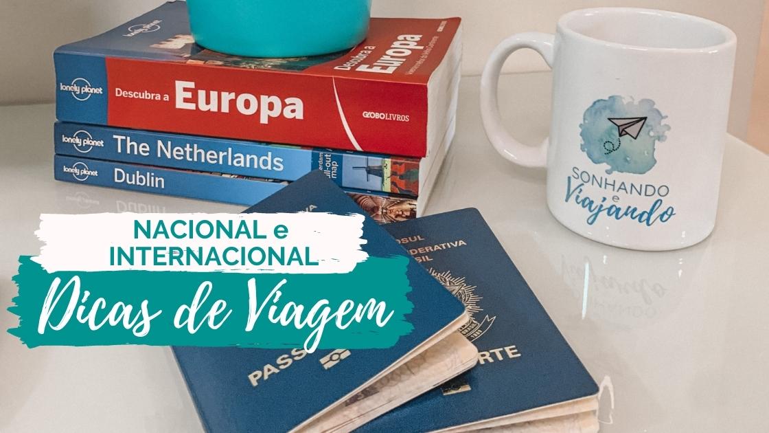 Dicas de Viagens Nacional e Internacional
