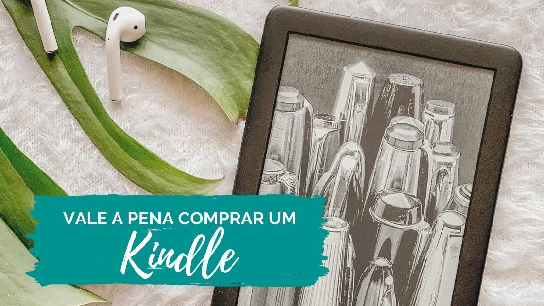 Vale a pena comprar um Kindle