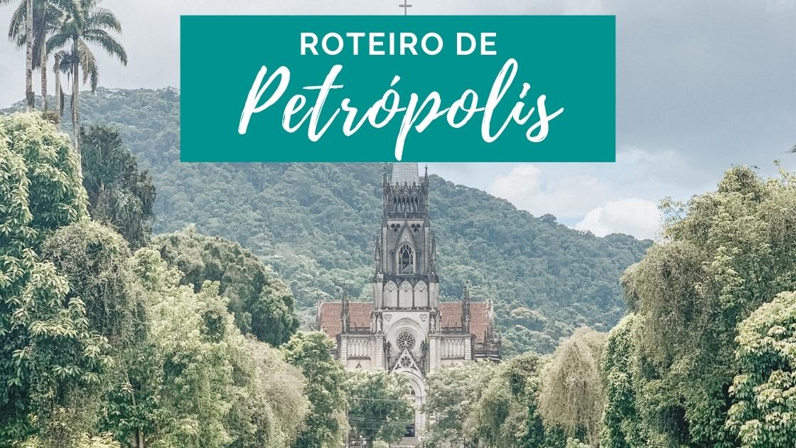 Roteiro de Petrópolis